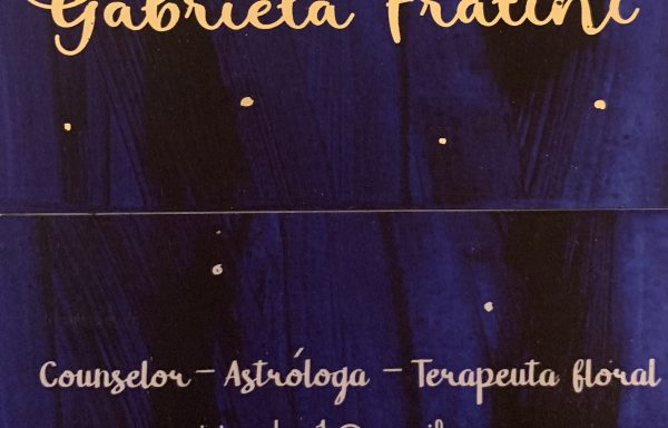 Gabriela Fratini Counselor (consultoría psicológica) Terapeuta Floral, Astróloga (Casa XI)